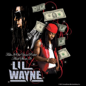 Lil Waynw – Take It Out Your Pocket alátét