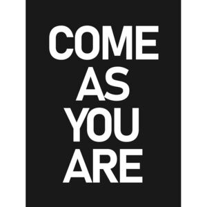 Come as you are, (96 x 128 cm)